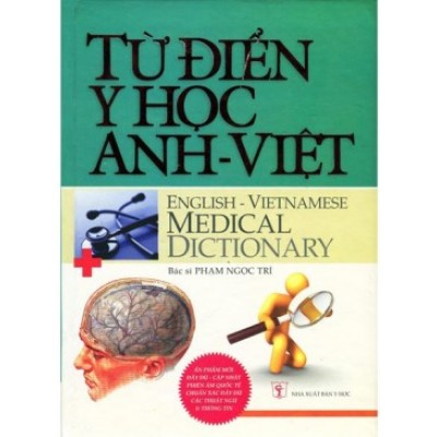Tu Dien Y Hoc Anh-Viet, English-Vietnamese Medical Dictionary (Hard Paperback)