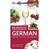15 Minute German: Learn in Just 12 Weeks: Book and CD Pack
