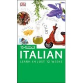 15 Minute Italian: Learn in Just 12 Weeks: Book