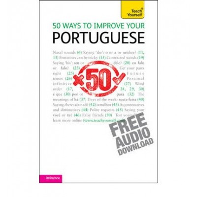 50 Ways to Improve Your Portuguese: Teach Yourself (Teach Yourself Languages) (Paperback)