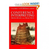 Conference Interpreting: Principles and Practice [Paperback]
