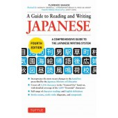 A Guide to Reading and Writing Japanese: A Comprehensive Guide to the Japanese Writing System, 4th Edition