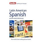 Berlitz: Latin American Spanish Phrase Book & Dictionary