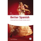 Better Spanish: Achieving Fluency Through Everyday Speech
