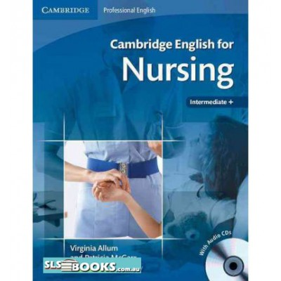 Cambridge English for Nursing Intermediate Plus Student's Book with Audio CDs