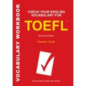 Check Your English Vocabulary for TOEFL All you need to pass your exams