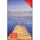 Colloquial Burmese The Complete Course for Beginners (Book and Audio CD)