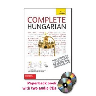 Complete Hungarian with Two Audio CDs: A Teach Yourself Guide (TY: Language Guides) [Paperback]