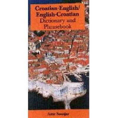 Croatian-English / English-Croatian Dictionary & Phrasebook