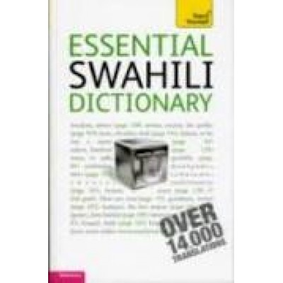 Essential Swahili Dictionary: Teach Yourself