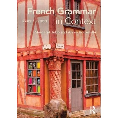 French Grammar in Context 4th Edition