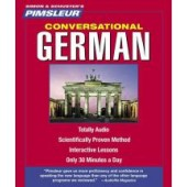 GERMAN, CONVERSATIONAL Learn to Speak and Understand German with Pimsleur Language Programs