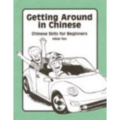 Getting Around in Chinese; Chinese Skits for Beginners (Paperback)