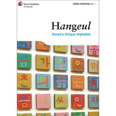 Hangeul: Korea's Unique Alphabet (Korea Essentials No.1)