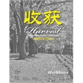 Harvest: Intermediate Chinese - Workbook (2nd Edition)