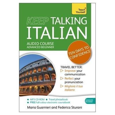 Keep Talking Italian: Teach Yourself