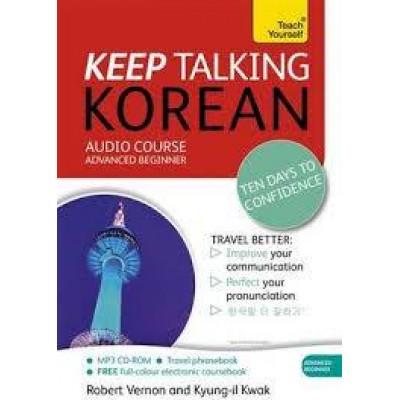 Keep Talking Korean - 10 Days to Confidence: Teach Yourself Audio CD