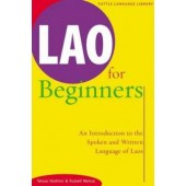 Lao for Beginners: An Introduction to the Spoken and Written Language of Laos