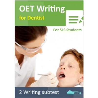 OET Writing for Dentist - 2 Writing Subtest for SLS Students