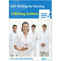 OET Writing for Nurse - 3 Writing Subtest for Non SLS Students