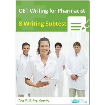 OET Writing for Pharmacist - 8 Writing Subtest for SLS Students