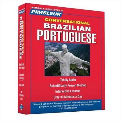 Portuguese (Brazilian), Conversational: Learn to Speak and Understand Brazilian Portuguese with Pimsleur Language Program