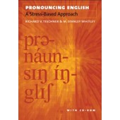Pronouncing English: A Stress-Based Approach with CD-ROM