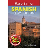 Say It in Spanish: New Edition (Dover Language Guides Say It Series)