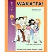 SENIOR TEXT - WAKATTA! SENIOR SECONDARY JAPANESE COURSE BOOK