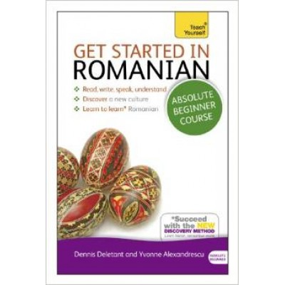 Teach Yourself Get Started in Romanian (Mixed media product)